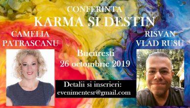 Karma si Destin 26 octombrie 2019